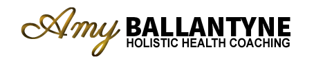 Amy Ballantyne - Holistic Health Coaching